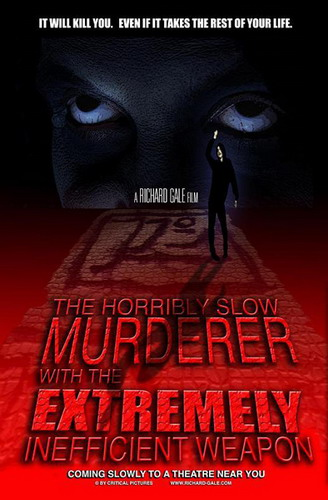 ������ ��������� ������ � ������ ������������� ������� - (The Horribly Slow Murderer with the Extremely Inefficient Weapon)