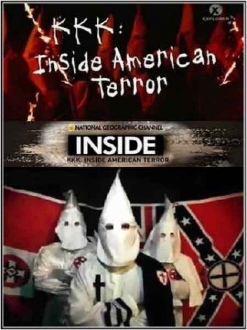 National Geographic: ККК : Американский террор. Экстремистские движения Америки - (National Geographic: KKK: Inside American Terror. Inside American Hate)