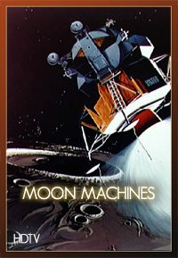 Discovery: �������� ������ �������� - (Discovery: Moon Machines)