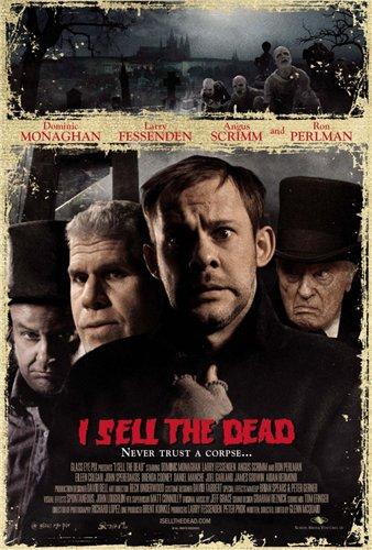 Продавец мертвых (Я торгую мертвецами) - (I Sell the Dead)