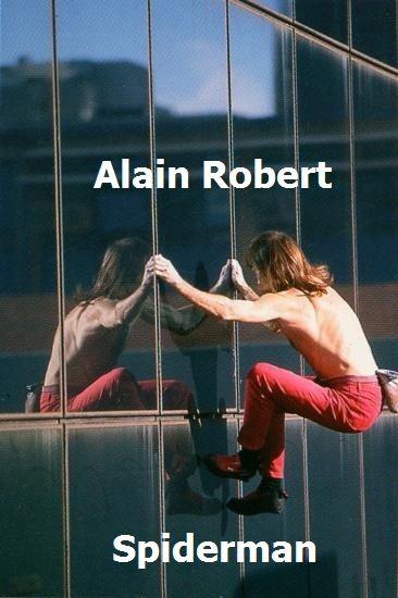 Ален Робер. Человек-паук - (Alain Robert. Spiderman)