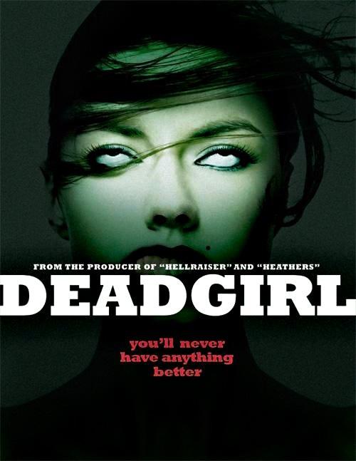 Мертвячка - (Deadgirl)