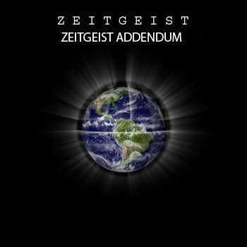 Дух Времени II: Приложение - (ZEITGEIST II: Addendum)