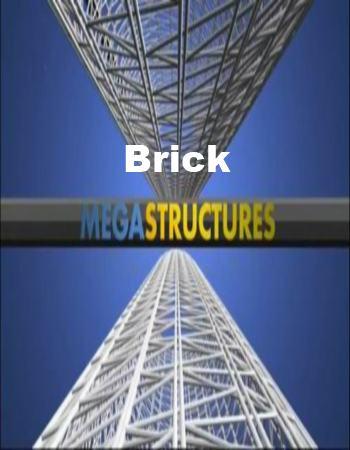 National Geographic: Суперсооружения: Кирпич - (MegaStructures: Brick)