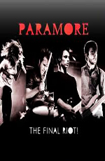 Paramore Live - the Final Riot!