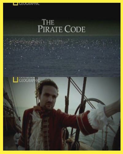 National Geographic: ��������� ������ (� ������� �������� �������) - (The Pirate Code)