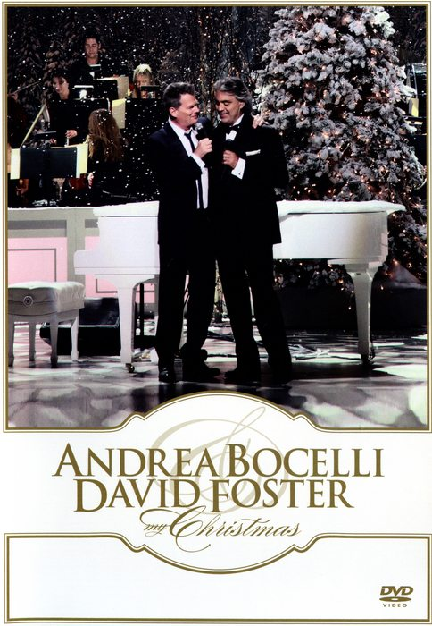 Andrea Bocelli & David Foster : My Christmas