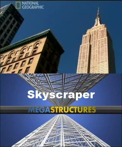 National Geographic: Суперсооружения: Небоскреб Нью-Йорка - (MegaStructures: Skyscraper)