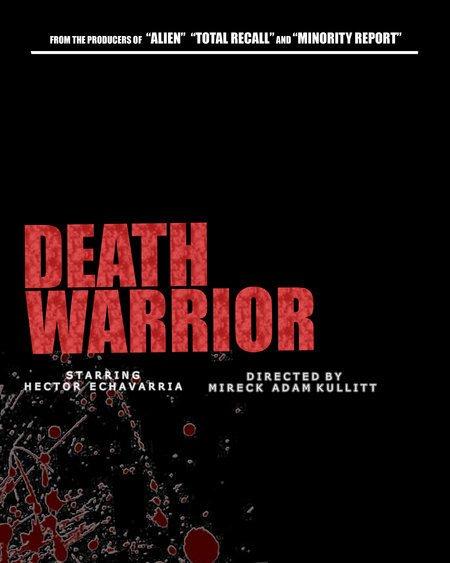 Смертоносный воин - (Death Warrior)