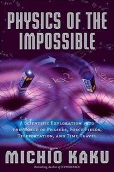 Discovery: Научная нефантастика. Физика невозможного - (Sci-Fi Science: Physics of the Impossible)
