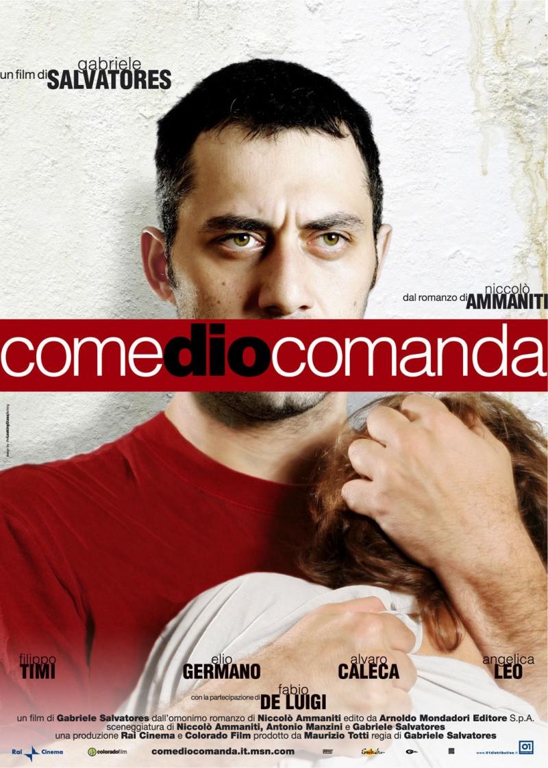 Как велит Бог (Как Бог прикажет) - (Come Dio comanda)