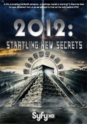 2012: На пороге новых открытий - (2012: Startling New Secrets)