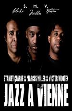 V.A.: Stanley Clarke, Marcus Miller & Victor Wooten - Jazz A Vienne