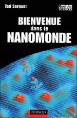 Добро пожаловать в наномир. Наномиры и макси-страхи - (Bienvenue dans le nanomonde. Nanomonde et maxi-peurs)