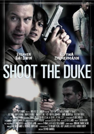 Стреляйте Герцога - (Shoot the Duke)