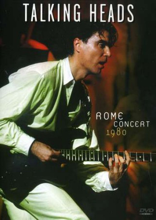 Talking Heads: Rome Concert 1980