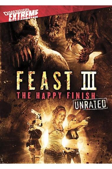 Пир 3: Счастливая кончина - (Feast 3: The Happy Finish)