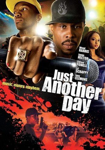Просто еще один день - (Just Another Day)