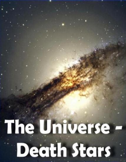 Тайны Вселенной. Смертоносные звёзды - (The Universe. Death Stars)