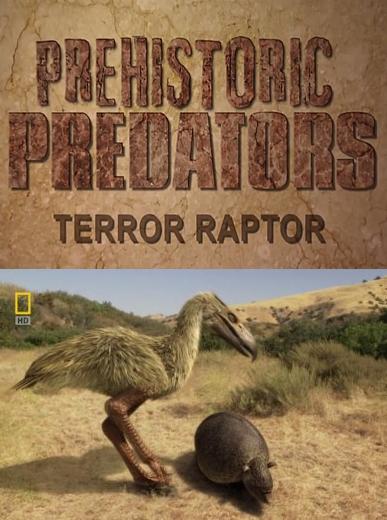 National Geographic: Доисторические хищники. Хищные птицы-ящеры - (Prehistoric Predators. Terror Raptor)