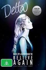 Delta Goodrem - Believe Again Australian Tour