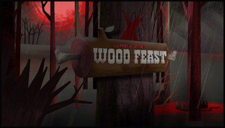 ���� � �������� ������ - (Lumber Jack Wood Feast)