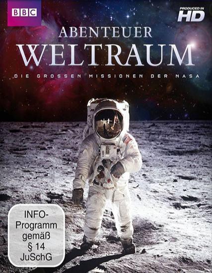 BBC: Космическая эра: История НАСА - (Space Age: NASA's Story (Abenteuer Weltraum: Die grossen Missionen der NASA))