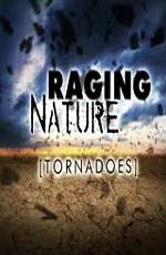 Discovery: Свирепая природа: Смерчи - (Discovery: Raging Nature: Tornadoes)