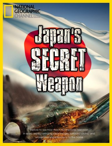 National Geographic: ��������� ������ ������ - (Japan's Secret Weapon)