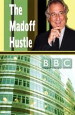 BBC: Игры Мэдоффа - (BBC: The Madoff Hustle)