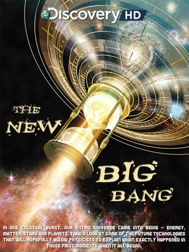 Discovery: Новый Большой взрыв - (Discovery: The New Big Bang)