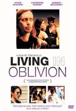 Жизнь в забвении - Living in Oblivion