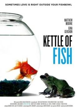 Влюблённая рыбка - Kettle of Fish