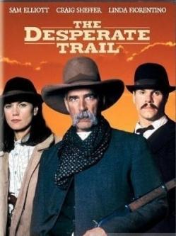 Тропой отчаяния - The Desperate Trail