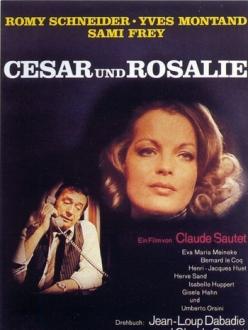 Сезар и Розали - Cйsar et Rosalie