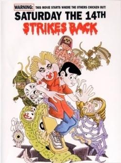 Суббота 14-ое наносит ответный удар - Saturday the 14th Strikes Back