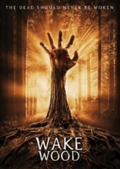 Пробуждающий лес - Wake Wood