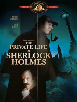 Частная жизнь Шерлока Холмса - The Private Life of Sherlock Holmes