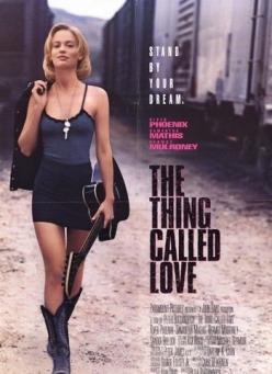 То, что называют любовью - The Thing Called Love