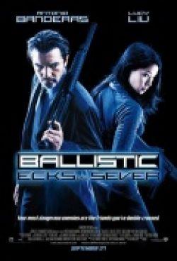 Баллистика: Экс против Сивер - Ballistic: Ecks vs. Sever
