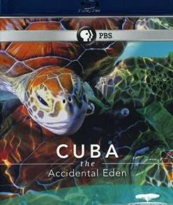 Куба. Случайный рай - Cuba. The Accidental Eden