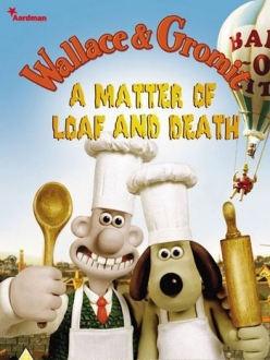 Уоллес и Громит - Дело Булки и Смерти - Wallace and Gromit - A Matter of Loaf and Death