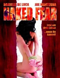 Голый страх - Naked Fear