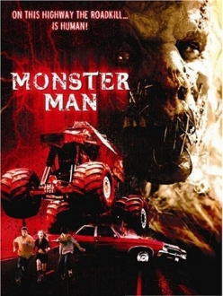 Дорожное чудовище - Monster Man