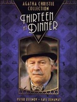Ужин для тринадцати - Thirteen at Dinner