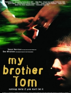 Мой брат Том - My Brother Tom