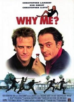Почему я? - Why Me?