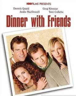 Ужин с друзьями - Dinner with Friends