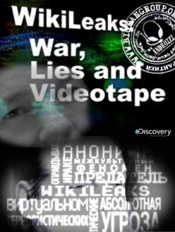 Wikileaks: Война, ложь и видеокассета - Wikileaks: War, Lies and Videotape
