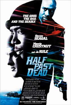 Ни жив, ни мертв - Half Past Dead